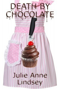 Death by Chocolate by Julie Anne Lindsey