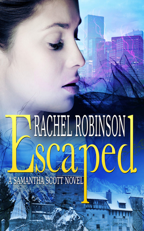Escaped: A Samantha Scott Novel (Book 1)