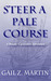 Steer a Pale Course (A Deadly Curiosities Adventure - 1700s #1)
