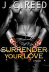 Surrender Your Love (Surrender Your Love, #1)