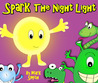 Spark - A Bedtime Rhyming Picture Book by Mark      Smith