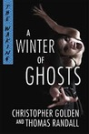 A Winter of Ghosts