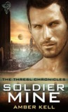 Soldier Mine (Thresl Chronicles, #1)