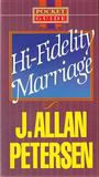 Hi Fidelity Marriage
