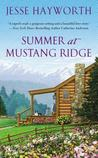 Summer at Mustang Ridge (Mustang Ridge, #1)
