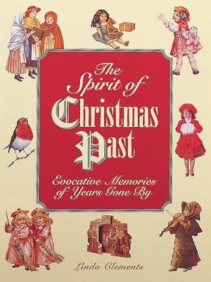 The Spirit of Christmas Past