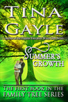 Summer's Growth by Tina Gayle