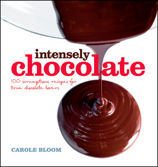 Intensely Chocolate by Carole Bloom