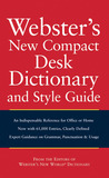 Webster's New Compact Desk Dictionary and Style Guide