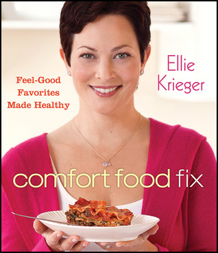 Comfort Food Fix by Ellie Krieger