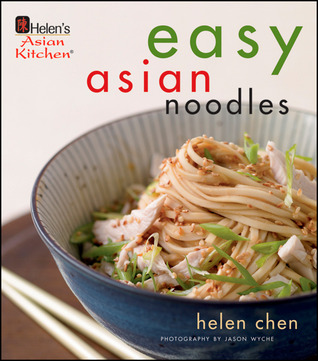 Helen's Asian Kitchen: Easy Asian Noodles