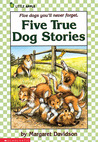 Five True Dog Stories by Margaret Davidson