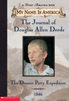 Journal of Douglas Allen Deeds by Rodman Philbrick