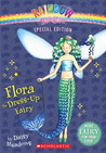Flora The Dress-Up Fairy (Rainbow Magic)