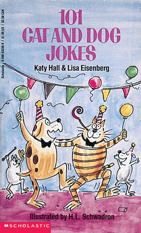 101 Cat And Dog Jokes by Katy Hall