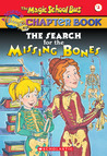 The Search For The Missing Bones (The Magic School Bus Chapter Book, #2)