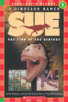 A Dinosaur Named Sue:  The Find of the Century (Hello Reader!, Level 4) (Hello Reader)
