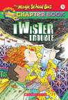 Twister Trouble (The Magic School Bus Chapter Book, #5)
