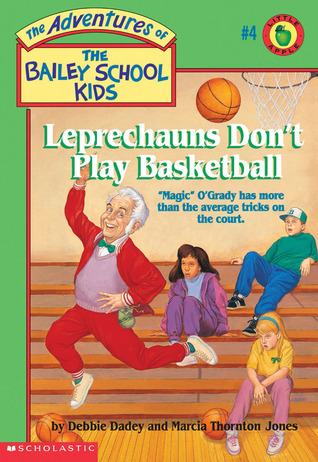 Leprechauns Don't Play Basketball by Debbie Dadey