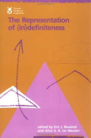 The Representation of (in)definiteness by Eric J. Reuland