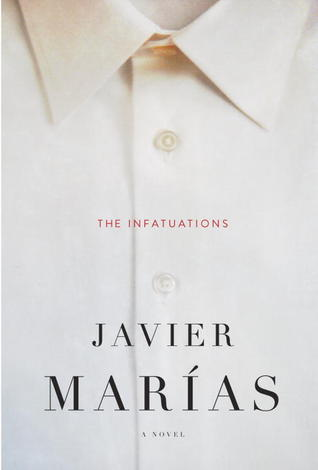 The Infatuations by Javier Marías