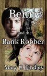 Benny and the Bank Robber (Benny and the Bank Robber #1)