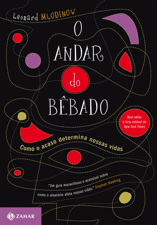 O andar do bêbado by Leonard Mlodinow
