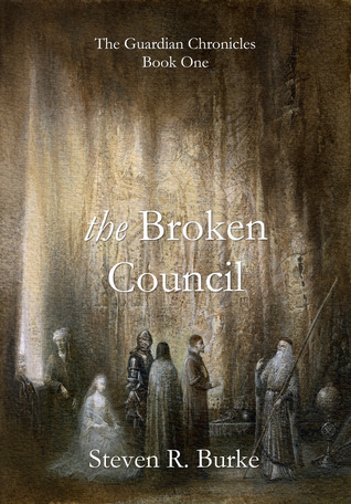 The Broken Council by Steven R. Burke