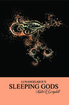 Sleeping Gods (Lunangelique, #2)