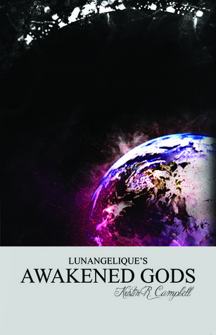 Awakened Gods (Lunangelique, #3)