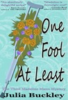 One Fool At Least (The Madeline Mann Mysteries, #3)