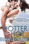 Hotter Than Hot (Pecan Creek, #0.5)