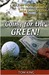 Going For The Green!: An In...