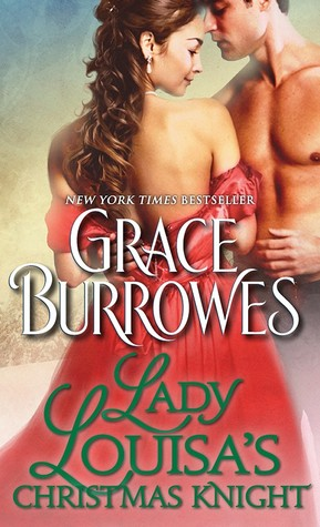 Lady Louisa's Christmas Knight (The Duke's Daughters, #3) by Grace Burrowes
