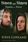 Simon and Simon: Passion and Power (1st Century Trilogy, #2)