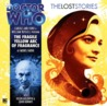 Doctor Who: The Lost Stories: The Fragile Yellow Arc of Fragrance