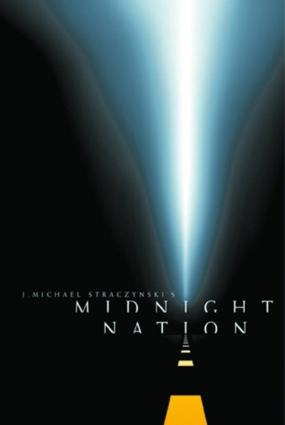 Midnight Nation - New Edition by J. Michael Straczynski