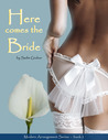 Here Comes the Bride (Modern Arrangements, #2)
