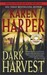 Dark Harvest (Maplecreek, #2)