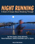Night Running by Pete Danko