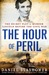The Hour of Peril by Daniel Stashower