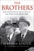 The Brothers by Stephen Kinzer