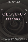Close Up and Personal (Spotlight, #1)