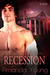 Recession (Chicken Ranch #2)