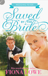 Saved By The Bride (Wedding Fever, #1)