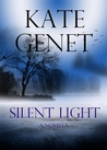 Silent Light by Kate Genet