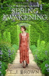Spring Awakening by T.J. Brown