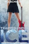 Trapped Under Ice (Rocking Romance #1)