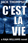 C'est La Vie (Raja Williams Series #2)