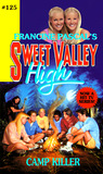 Camp Killer (Sweet Valley High, #125)
